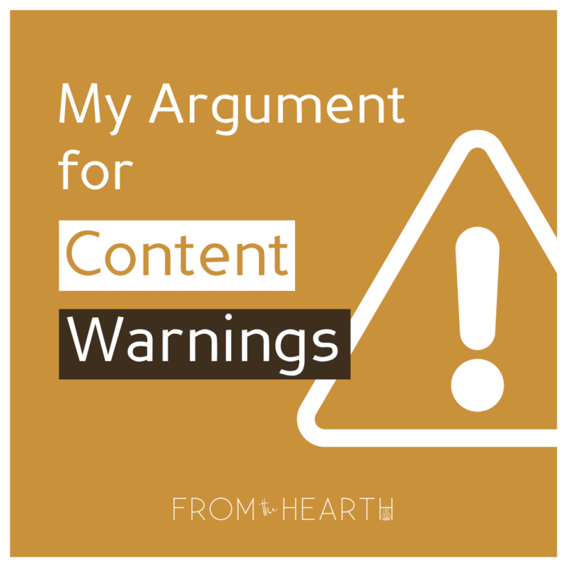 """""""My Argument for Content Warnings"""" written in white text on a gold background. A logo at the bottom that reads """"From The Hearth."""""""